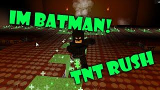 Let's Play: Roblox TNT Rush (I'm BATMAN!)