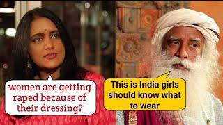 Sadhguru views on women dressing ??