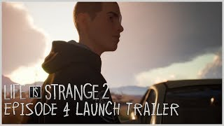 Life is Strange 2 - Episode 4 Launch Trailer