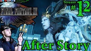 Final Fantasy XV 🐉☄️1st Time👑⚔️ All DLC💸PC💻Max✨#12th Stream🎋