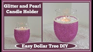 Glitter and Pearls Candle Holder💖 Dollar Tree DIY💖