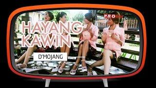 D 39 Mojang Hayang Kawin.mp3