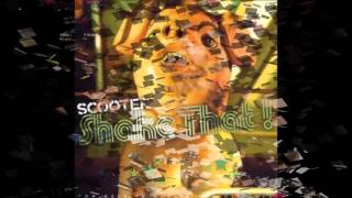 Scooter - Shake That! (Steve Murano Mix)