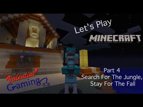 Minecraft Part 4 Search For The Jungle, Stay For The Fall