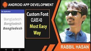 Android App Development Bangla Tutorial   Class: 43 Custom Font In Andorid App