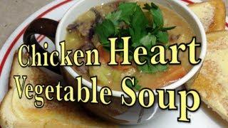 Chicken Heart & Vegetable Soup Pressure Cooker Recipe Cheekyricho