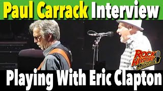 Interview - Playing with Eric Clapton, Paul Carrack Looks Back