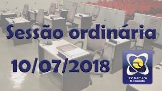 Sessão ordinária 10/07/2018