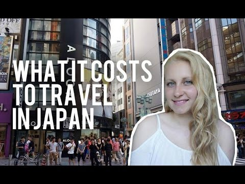 JAPAN TRAVEL BUDGET ❘ How Much It Costs to Travel in Japan