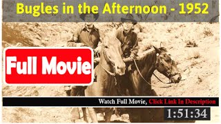 Bugles in the Afternoon (1952) *FuII M0p135*#*
