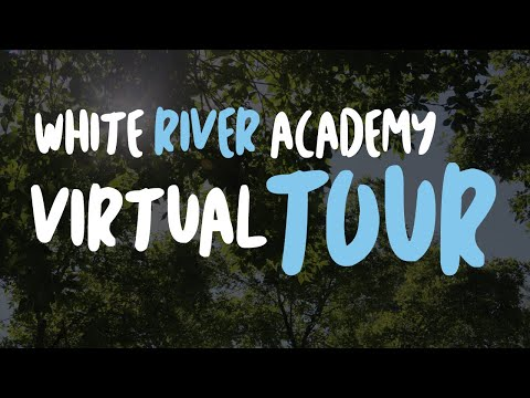 WHITE RIVER ACADEMY VIRTUAL TOUR I A DAY IN THE LIFE