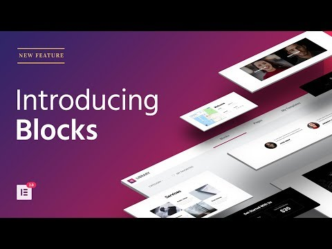 Introducing Blocks The Fastest Way To Build Websites