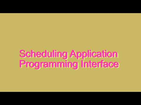 How to Pronounce Scheduling Application Programming Interface