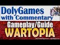 Wartune WARTOPIA Gameplay & Guide - new PvP Battleground feature Aug 2018