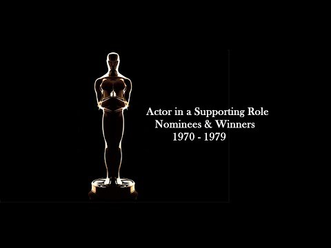 Academy Awards: Oscars Nominees and Winners: Actor in a Supporting Role 1970 - 1979