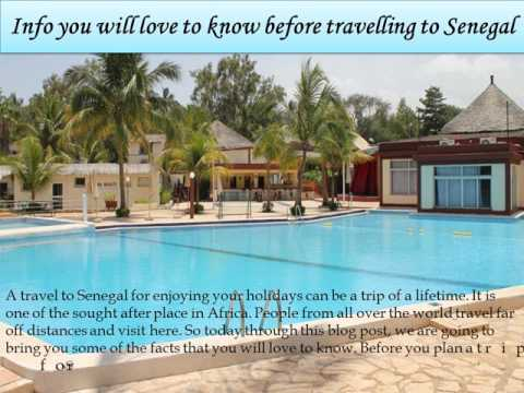 Info you will love to know before travelling to Senegal