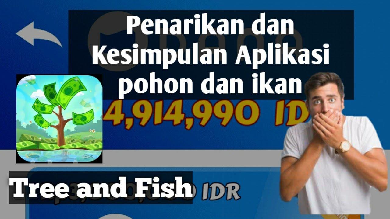 Penarikan Aplikasi Tree and Fish saat waktu tiba - YouTube