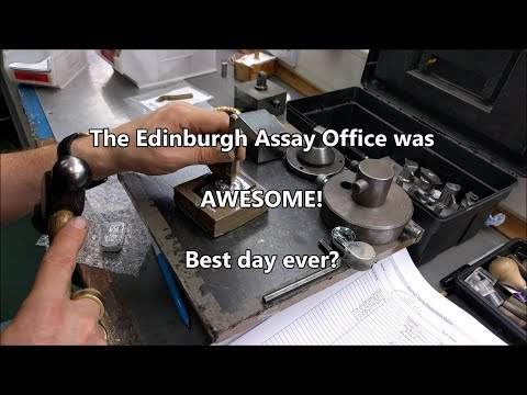 AWESOME Time At The Edinburgh Assay Office - Best Day Ever?