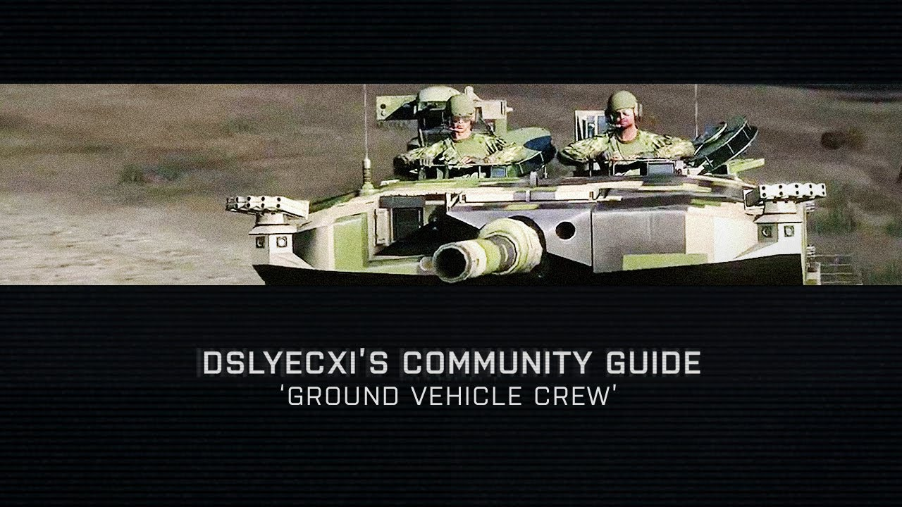 Arma 3 - Community Guide: Ground Vehicle Crew