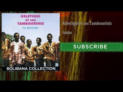 Keletigui et ses Tambourinis - Sokho