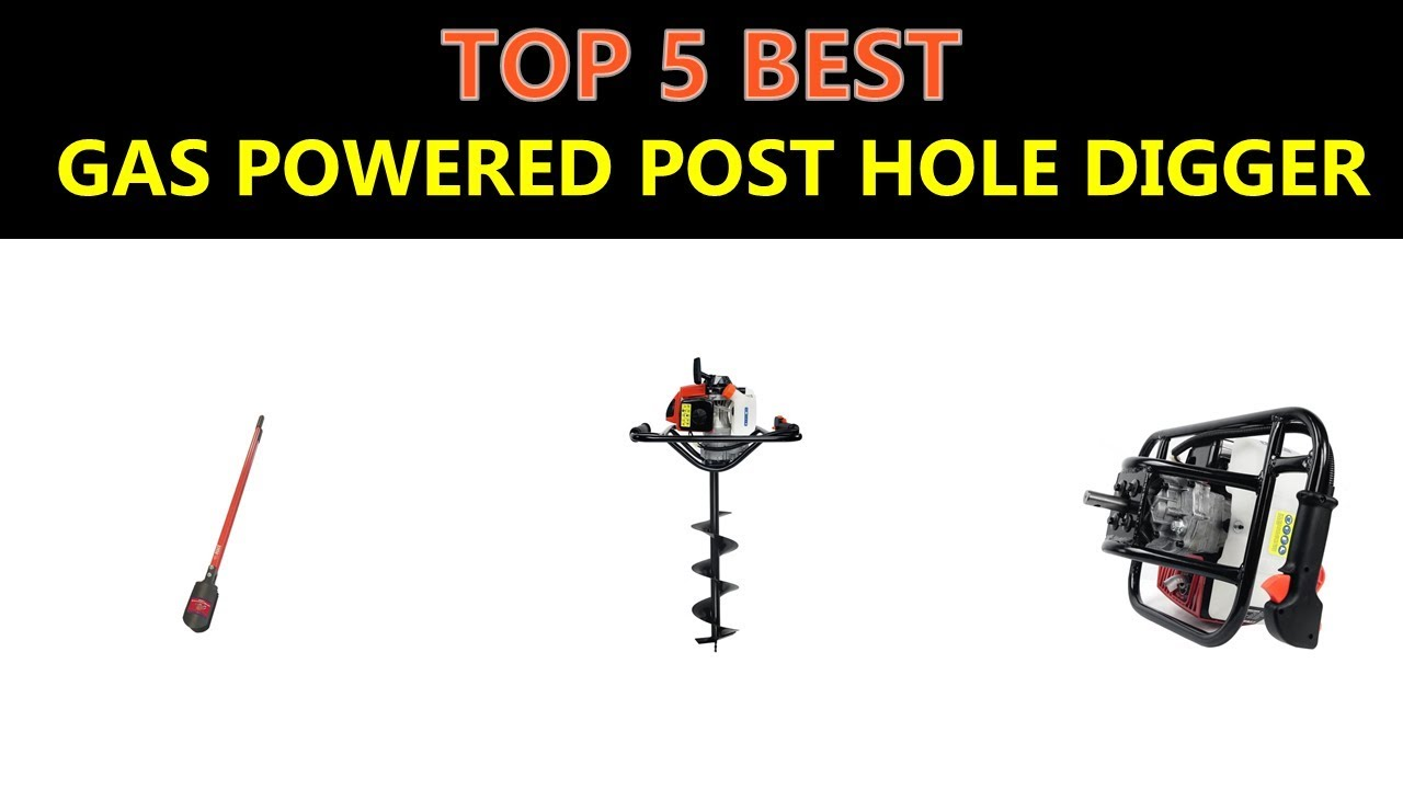 Best Gas Powered Post Hole Digger 2019 Youtube