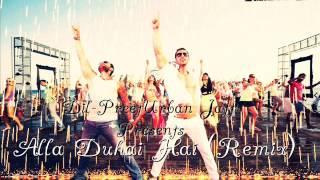 Allah Duhai Hai Remix Feat Dil-Preet Urban JAtt
