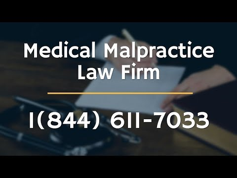 Medical Malpractice Lawyers 1-(844)-611-7033 | Medical Neglect Lawsuit Attorneys