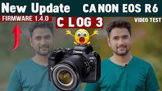 Canon Eos R6 Firmware 1.4.0   …