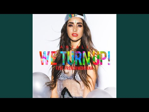 We Turn Up (feat. French Montana)