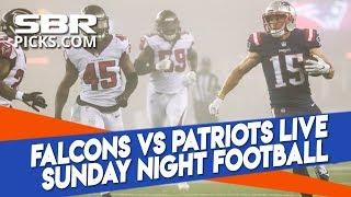 Falcons vs Patriots Live Sunday Night Football Betcast