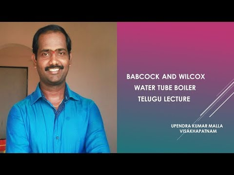 babcock and wilcox water tube boiler working telugu lecture