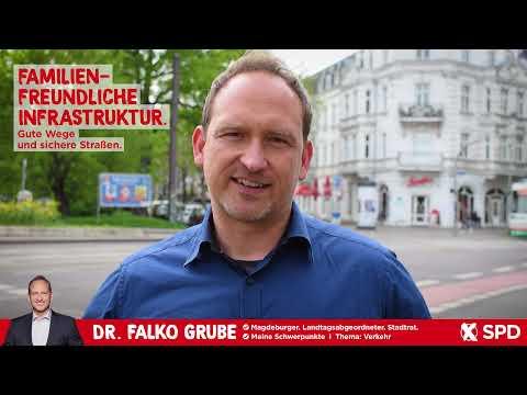Gute Wege und sichere Stra�en. Familienfreundliche Infrastruktur. - Dr. Falko Grube, SPD