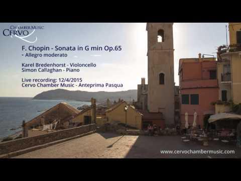 Sonata in Gmin Op.65 - F. Chopin (Karel Bredenhorst / Simon Callaghan)
