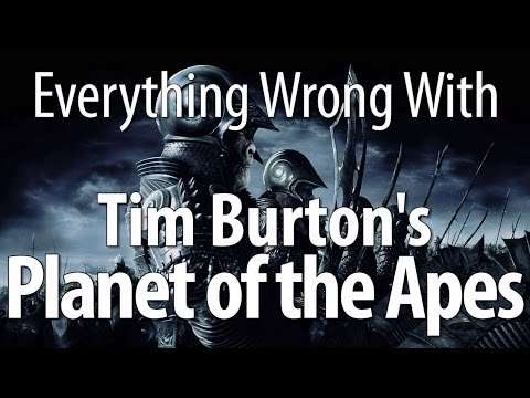 Everything Wrong With Planet Of The Apes (2001, Tim Burton)