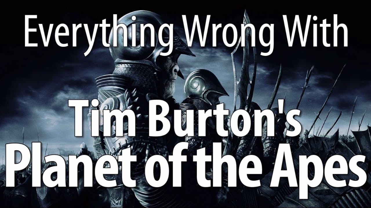 Download Everything Wrong With Planet Of The Apes (2001, Tim Burton)
