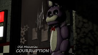 [FNAF SFM] Old Memories Season 3 Episode 5 - Corruption