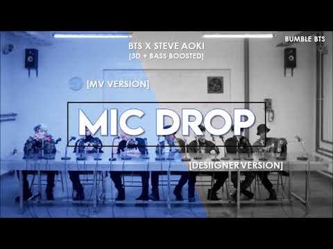 [3D+BASS BOOSTED] BTS (방탄소년단) - MIC DROP (STEVE AOKI REMIX) MV + DESIIGNER VER. | bumble.bts