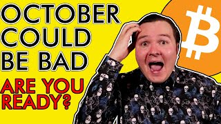 BITCOIN BRUTAL SELL OFF! OCTOBER 2020 COULD BE BAD! [Are You Ready?]