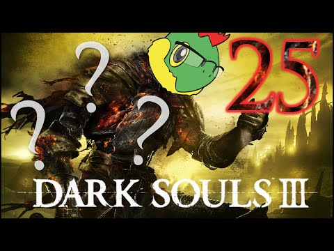 Sad Trapped Little Demon - Dark Souls 3 Blind Run - Pt. 25