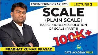 Engineering Graphics | Scale | Plain Scale | Basic Problem & Solution of Scale | Part 1 (Lecture 3)