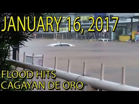 Cagayan De Oro Flood Footages January 16, 2017, Baha Sa Cagayan De Oro Flood