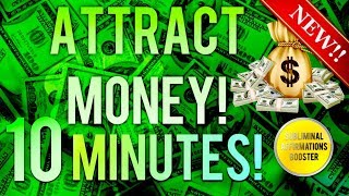 🎧 ATTRACT MONEY & WEALTH IN 10 MINUTES! SUBLIMINAL AFFIRMATIONS BOOSTER! REAL RESULTS DAILY!