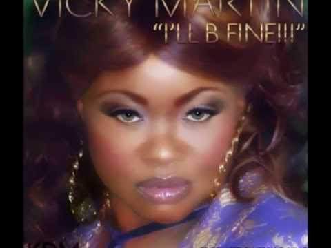"Vicky Martin ""I'll Be Fine"" Virgo E.S.P.(clean)mix  produced by Jerry C King"