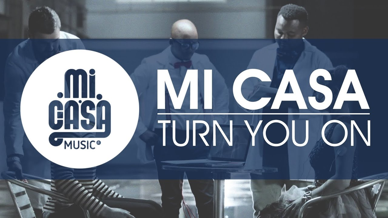 MI CASA  Turn You On Official Music Video  YouTube