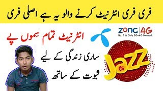 Jazz zong warid telenor life time free internet 2019