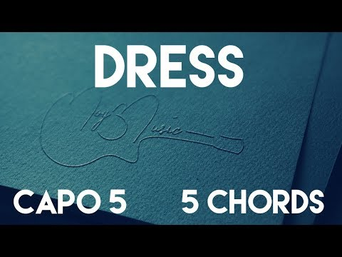 How To Play Dress by Taylor Swift | Capo 5 (5 Chords) Guitar Lesson