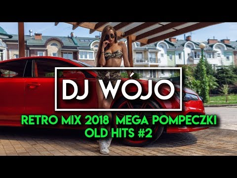 Retro Mix 2018 ⛔ Mega Pompeczki / Old Hits #2 ✅