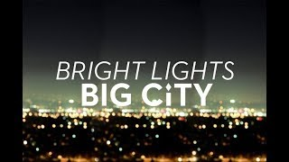 Bright Lights City Nghts