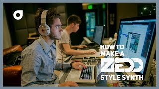 How to make a Zedd style synth