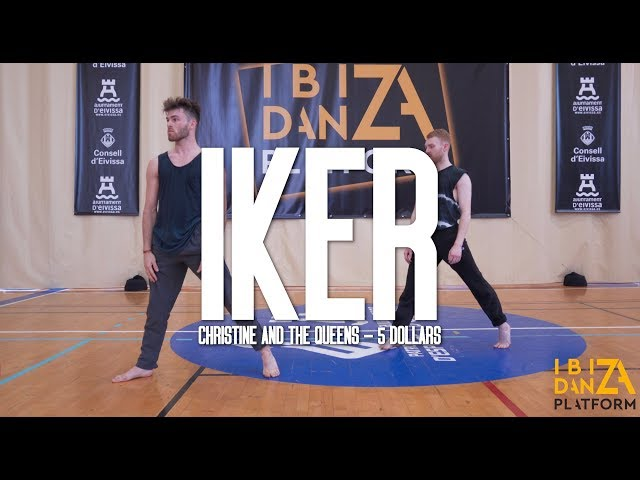 Iker Karrera Choreography // Christine And The Queens - 5 Dollars // IBIZA DANZA PLATFORM